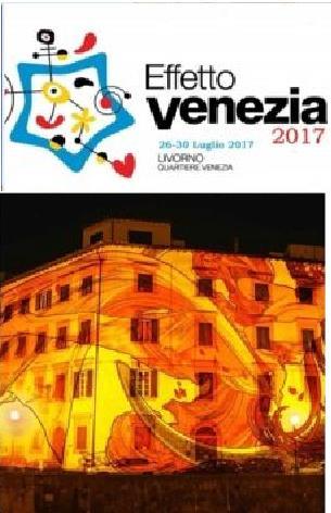 Eventi Livorno Dal 26 al 30 luglio si alza il sipario sulla 32^edizione di Effetto Venezia