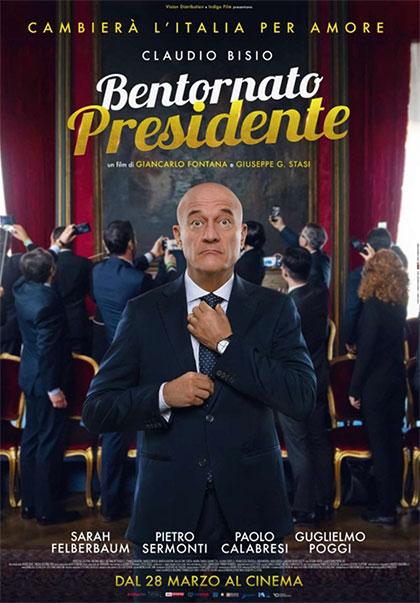 Film in uscita  BENTORNATO PRESIDENTE!