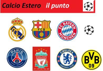 Calcio estero il punto   E' ripartita l'Europa