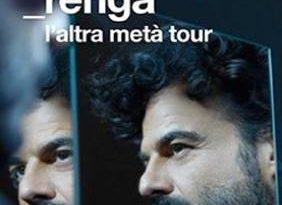 "FRANCESCO RENGA A CASCINA  ""L'ALTRA METÀ"" TOUR"