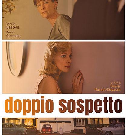 Film al Cinema  DOPPIO SOSPETTO
